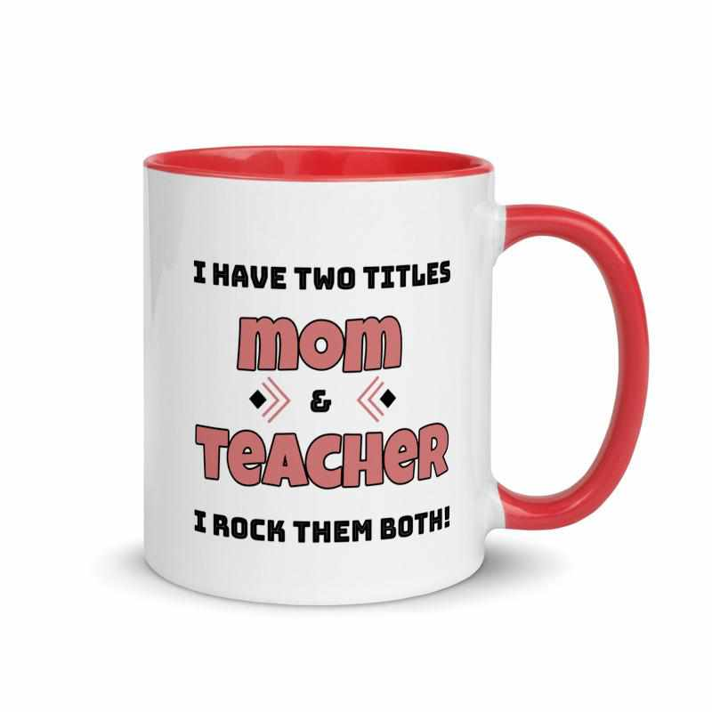I Have Two Titles Mom's Customized Mug