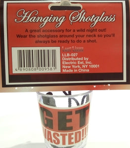 Partytime Hanging Shotglass Get Wasted
