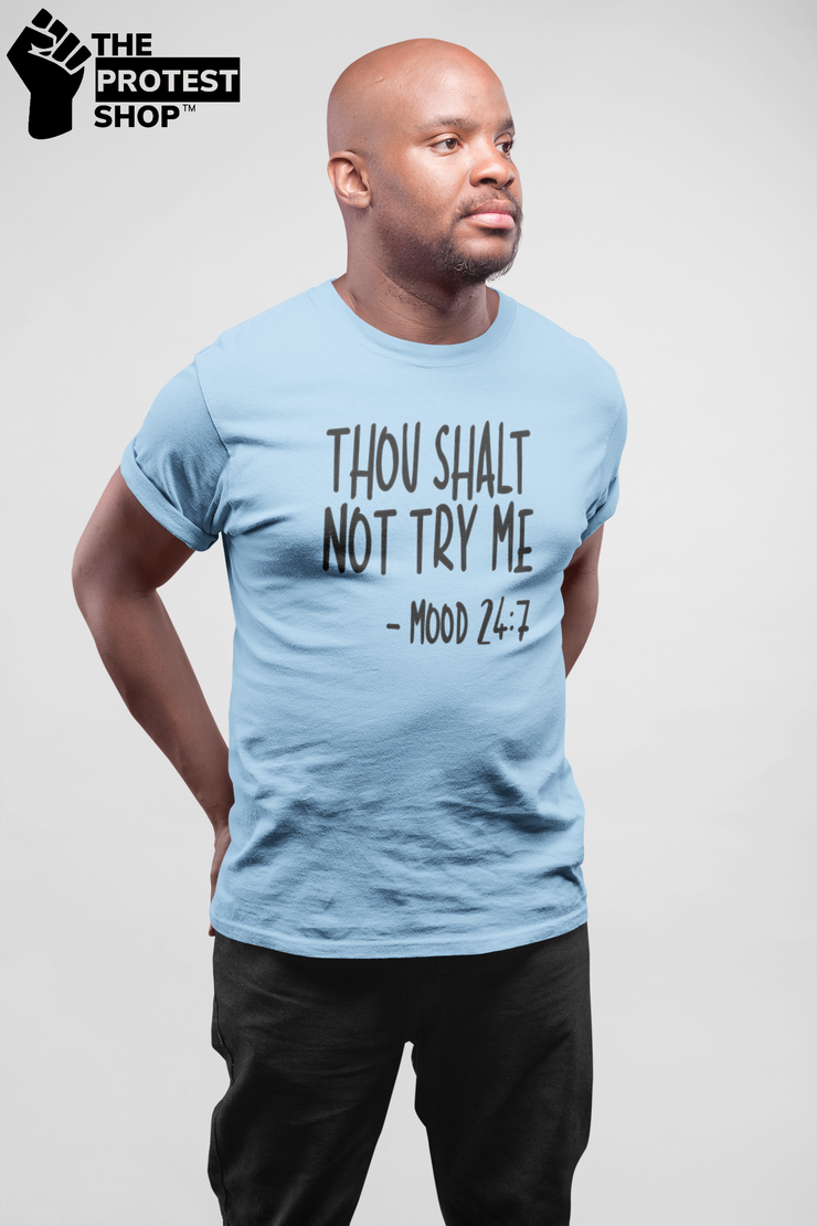 Men's Thou Shalt Not Try Me Tee - The Protest Shop