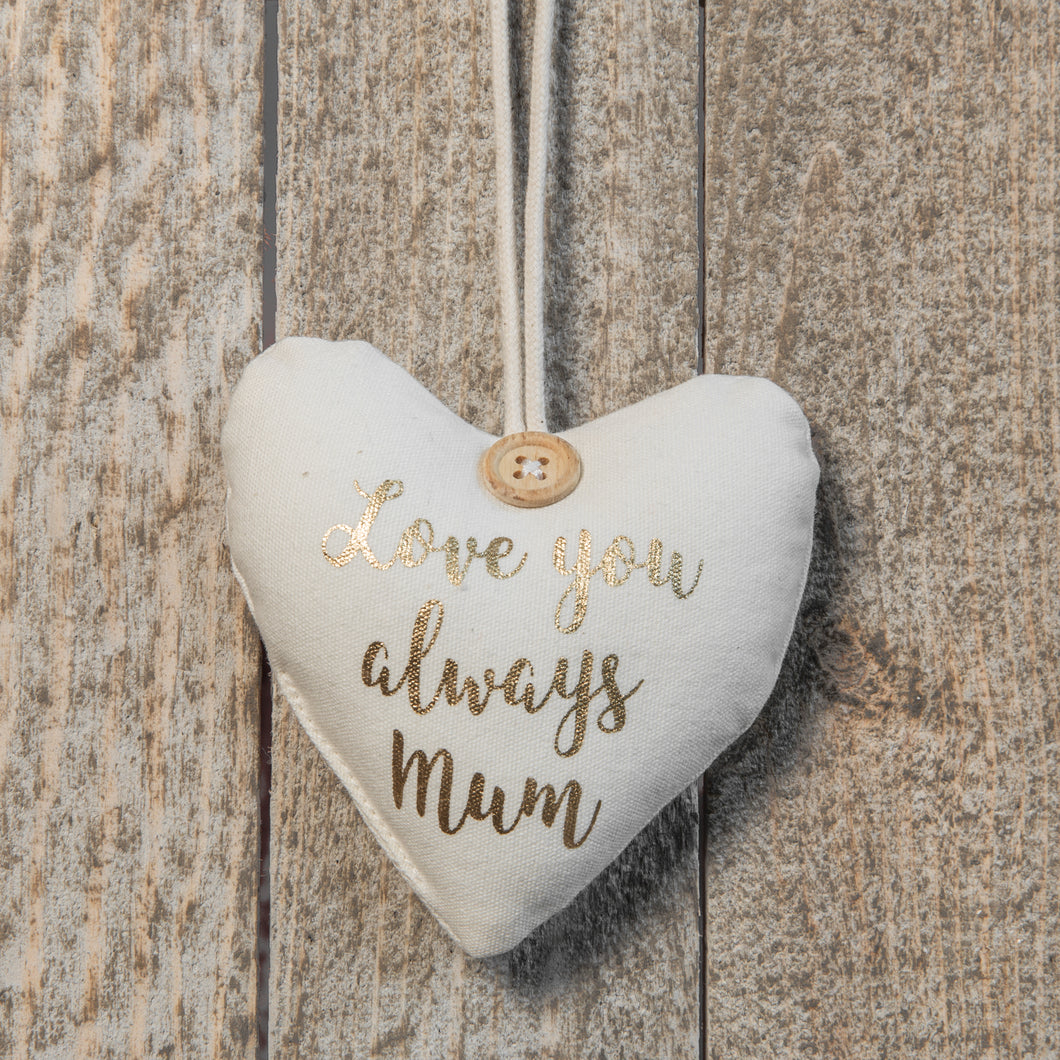 Love You Always Mum - Fabric Heart