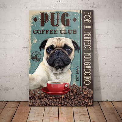 Pug Dog Coffee Club Canvas FB2205 67O35