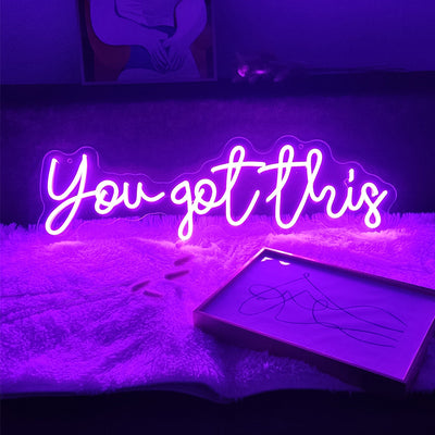 You Got This neon signs