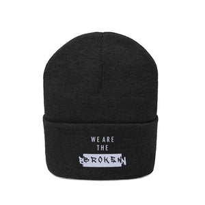 We Are the Broken Beanie - Black