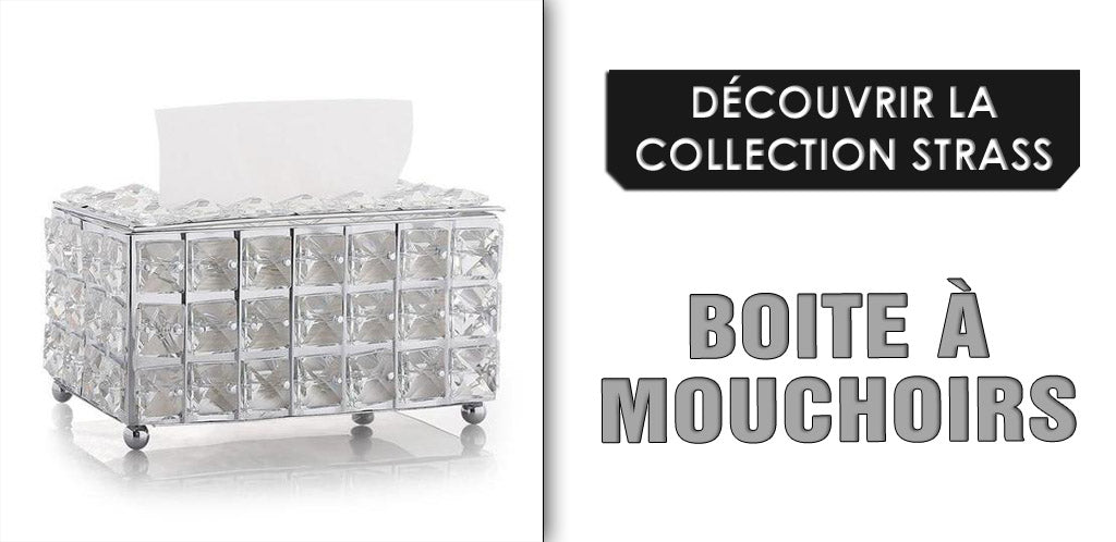 Collection de boites à mouchoirs strass