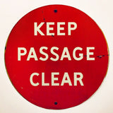 Keep Passage Clear vintage Wall Sign