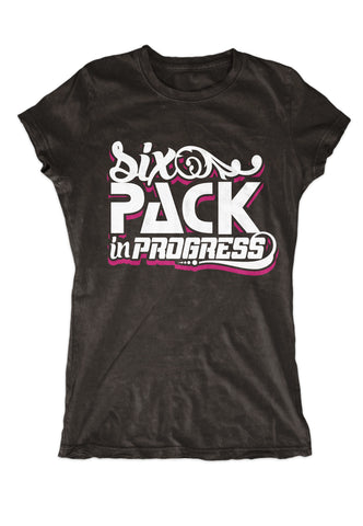 Six Pack In Progress - Women's T-Shirts