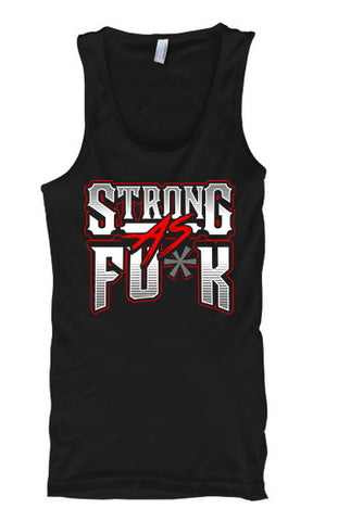 Strong As Fu*k - Tank Tops