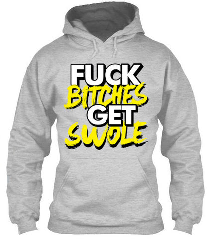 Fuck Bitches Get Swole - Hoodies