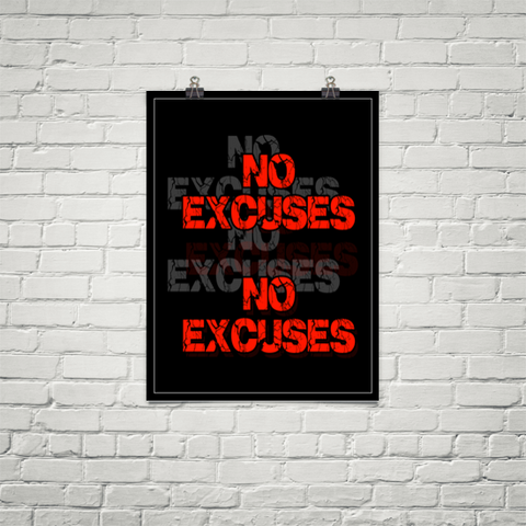 No Excuses - Poster