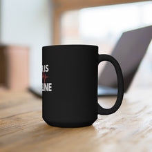 Load image into Gallery viewer, Lifeline-Black Mug 15oz