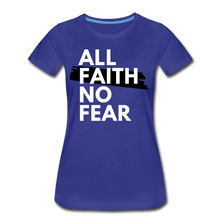 Load image into Gallery viewer, NO FEAR-Women's Premium T-Shirt - royal blue