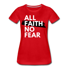 Load image into Gallery viewer, NO FEAR-Women's Premium T-Shirt - red