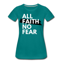 Load image into Gallery viewer, NO FEAR-Women's Premium T-Shirt - teal