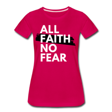 Load image into Gallery viewer, NO FEAR-Women's Premium T-Shirt - dark pink