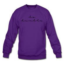 Load image into Gallery viewer, BE HUMBLE-Crewneck Sweatshirt - purple
