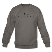 Load image into Gallery viewer, BE HUMBLE-Crewneck Sweatshirt - asphalt gray