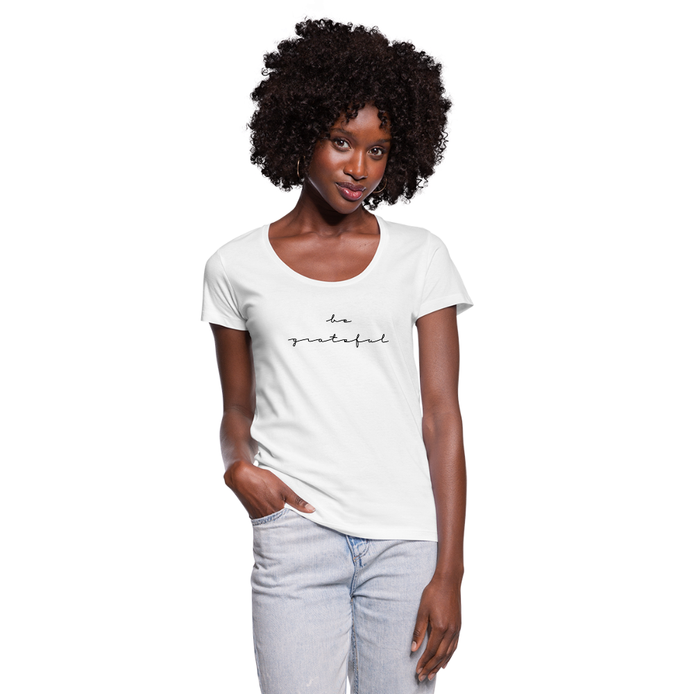 BE GRATEFUL-Women's Scoop Neck T-Shirt - white