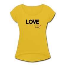 Load image into Gallery viewer, LOVE MK12:30-31-Women's Roll Cuff T-Shirt - mustard yellow