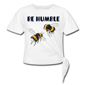 BE HUMBLE-Premium Women's Knotted T-Shirt - white