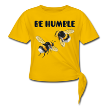 Load image into Gallery viewer, BE HUMBLE-Premium Women's Knotted T-Shirt - sun yellow