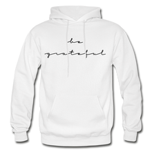 Load image into Gallery viewer, BE GRATEFUL- WOMEN'S Heavy Blend Adult Hoodie - white