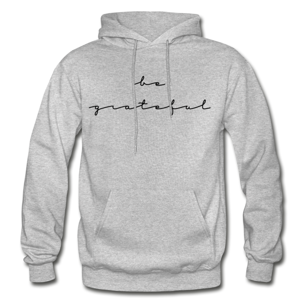 BE GRATEFUL- WOMEN'S Heavy Blend Adult Hoodie - heather gray