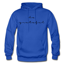 Load image into Gallery viewer, BE GRATEFUL- WOMEN'S Heavy Blend Adult Hoodie - royal blue