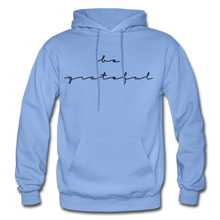 Load image into Gallery viewer, BE GRATEFUL- WOMEN'S Heavy Blend Adult Hoodie - carolina blue