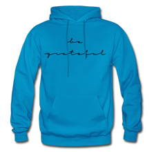 Load image into Gallery viewer, BE GRATEFUL- WOMEN'S Heavy Blend Adult Hoodie - turquoise