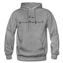 Load image into Gallery viewer, BE GRATEFUL- WOMEN'S Heavy Blend Adult Hoodie - graphite heather