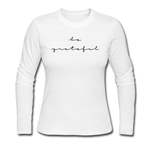 BE GRATEFUL-Women's Long Sleeve Jersey T-Shirt - white