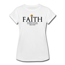 Load image into Gallery viewer, FAITH-Women's Relaxed Fit T-Shirt - white