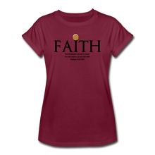Load image into Gallery viewer, FAITH-Women's Relaxed Fit T-Shirt - burgundy