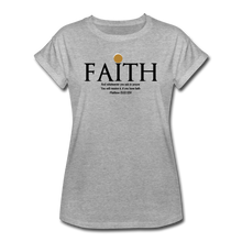 Load image into Gallery viewer, FAITH-Women's Relaxed Fit T-Shirt - heather gray
