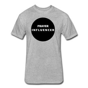 PRAYER INFLUENCER-MEN'S Fitted Cotton/Poly T-Shirt by Next Level - heather gray