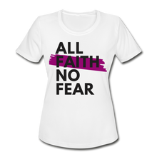 Load image into Gallery viewer, NO FEAR WOMEN'S-Moisture Wick/Performance Tee - white