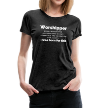 Load image into Gallery viewer, Worshipper/W-Women's Premium T-Shirt - charcoal gray