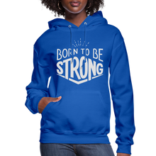 Load image into Gallery viewer, Born Strong-Women's Hoodie - royal blue