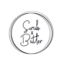 Scrub and Butter