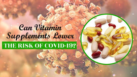 Can Vitamin supplements lower the risk of Covid-19?