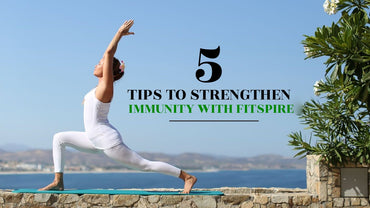 <p><strong><u>FIVE TIPS TO STRENGTHEN IMMUNITY WITH FITSPIRE</u></strong></p> <p> </p>