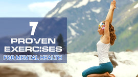 7 Proven exercises for mental health