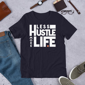Less Hustle more Life - T shirt - MIH Collection
