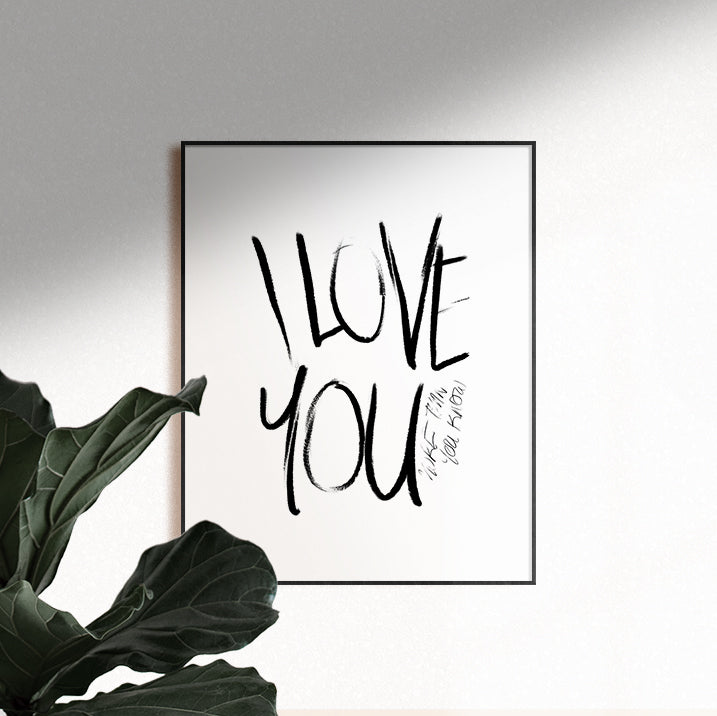 I Love You Wall Print