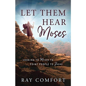 Let Them Hear Moses Book (COMING SOON)