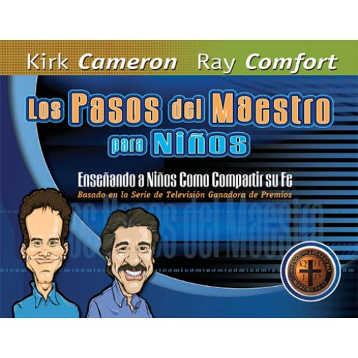 Los Pasos del Maestro para Niños (Spanish - Way of the Master for Kids)