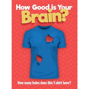 How Good is Your Brain?
