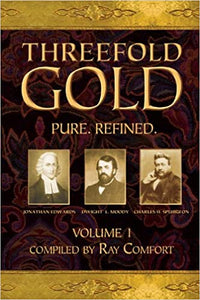 Threefold Gold - Volume 1: Pure. Refined.