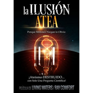 The Atheist Delusion DVD (Spanish) / La Ilusión Atea