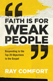 Faith is for Weak People (Book)